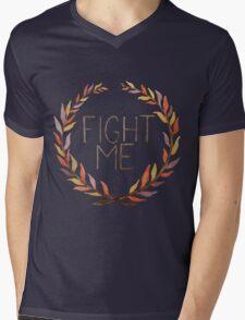 Fight Me Mens V-Neck T-Shirt