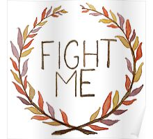 Fight Me Poster