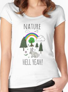NATURE, HELL YEAH! Women's Fitted Scoop T-Shirt