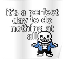 Sans' Perfect Day Poster