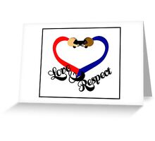 Love & Respect Greeting Card