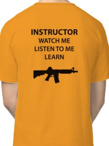 Instructor - Learn Classic T-Shirt