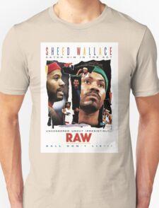 Rasheed Wallace - RAW Unisex T-Shirt