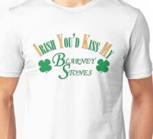 Irish You'd Kiss my Blarney Stones Unisex T-Shirt