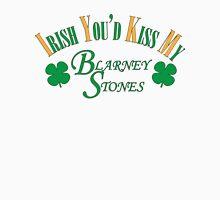 Irish You'd Kiss my Blarney Stones Unisex T-Shirt