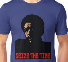 SEIZE THE TIME (BOBBY SEALE) Unisex T-Shirt