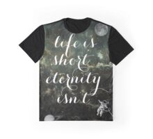 Vintage Quotes Collection -- Life Is Short Eternity Isn't  Graphic T-Shirt