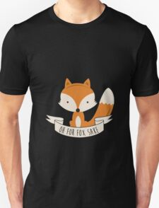 Fox for sake Unisex T-Shirt