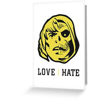 LOVE&HATE Greeting Card