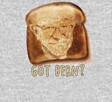 Got Bern Toast? Unisex T-Shirt