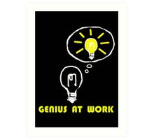 Genius at work Art Print