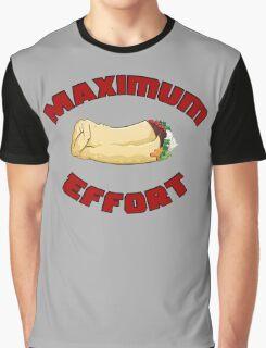 Maximum Effort Graphic T-Shirt
