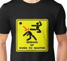 Beware of Kung Fu Master Unisex T-Shirt