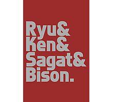 Ryu & Ken & Sagat & Bison funny nerd geek geeky Photographic Print