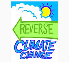 Reverse Climate Change Unisex T-Shirt