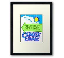 Reverse Climate Change Framed Print