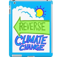 Reverse Climate Change iPad Case/Skin