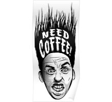 Need Coffee! Long Black version Poster