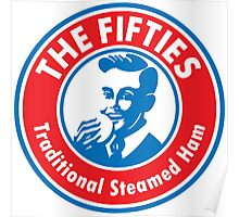 The Fifties Steamed Ham Poster