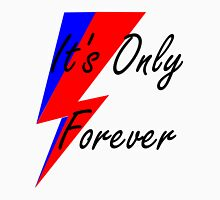 Bowie- It's Only Forever Unisex T-Shirt