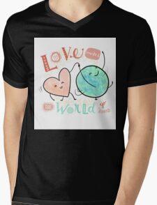 Love makes the world go 'round Mens V-Neck T-Shirt