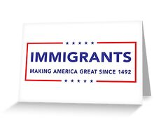 Immigrants Greeting Card