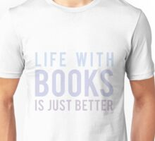 Life With Books Unisex T-Shirt