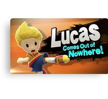 Lucas comes out of Nowhere! Canvas Print