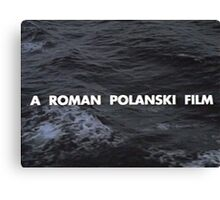 A Roman Polanski film Canvas Print