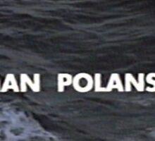 A Roman Polanski film Sticker