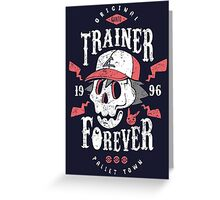 Trainer Forever Greeting Card