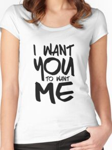 I want you to want me - white Women's Fitted Scoop T-Shirt