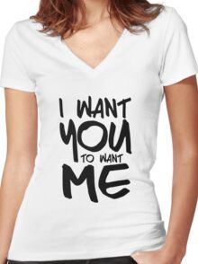 I want you to want me - white Women's Fitted V-Neck T-Shirt