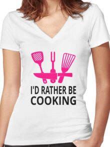 I'd Rather Be Cooking Women's Fitted V-Neck T-Shirt