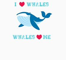 I love whales,whales loves me Unisex T-Shirt