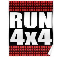 RUN 4x4 tread Poster