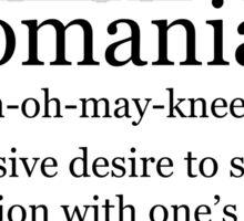 Definition - Clinomania Sticker