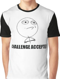 Challenge Accepted Rage Meme Graphic T-Shirt