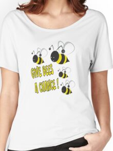 Give bees a chance Women's Relaxed Fit T-Shirt