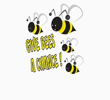 Give bees a chance Unisex T-Shirt