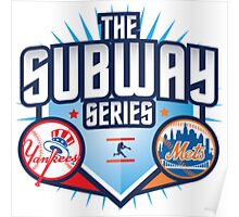THE SUBWAY SERIES YANKEES X METS Poster