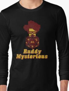 Ruddy Mysterious  Long Sleeve T-Shirt