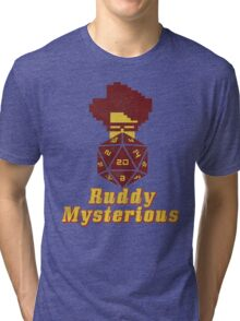 Ruddy Mysterious  Tri-blend T-Shirt