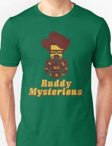 Ruddy Mysterious  Unisex T-Shirt