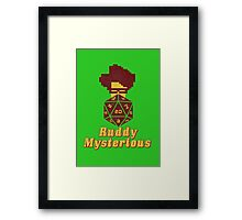 Ruddy Mysterious  Framed Print