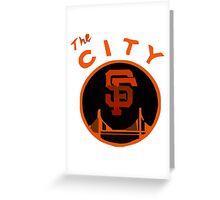 THE CITY SAN FRANCISCO Greeting Card