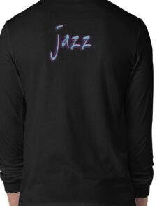 Jazz, Music, Cool Man! Jazz Club, New Orleans Long Sleeve T-Shirt