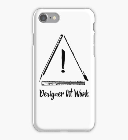 Designer At Work iPhone Case/Skin