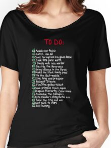 To-Do Women's Relaxed Fit T-Shirt