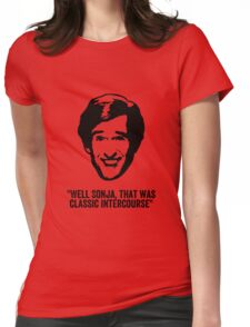 "Alan Partridge ""Classic Intercourse"" Quote Womens Fitted T-Shirt"